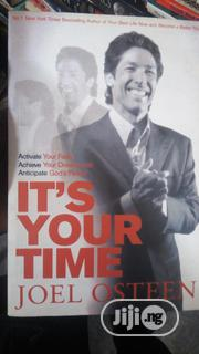 Its Your Time By Joel Osteen | Books & Games for sale in Lagos State, Yaba