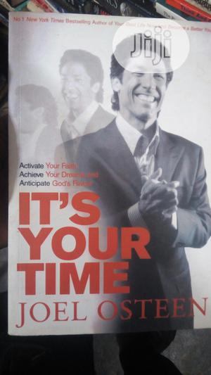 Its Your Time By Joel Osteen   Books & Games for sale in Lagos State, Yaba