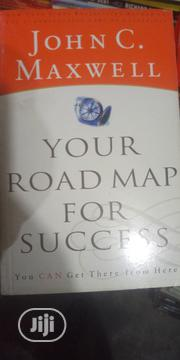 Road Map To Success By John C Maxwell | Books & Games for sale in Lagos State