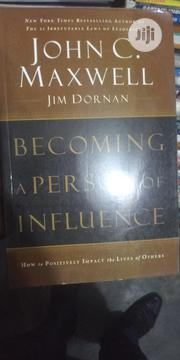 Becoming A Person Of Influence By John C Maxwell | Books & Games for sale in Lagos State