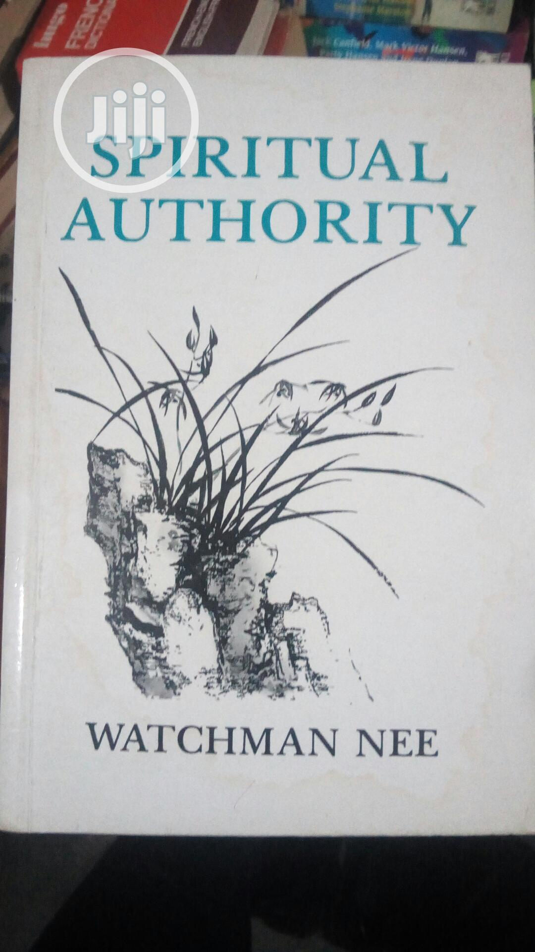Supernatural Authority ,By Watchman Lee