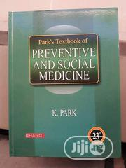 Park's Textbook Of Preventive And Social Medicine | Books & Games for sale in Lagos State, Surulere