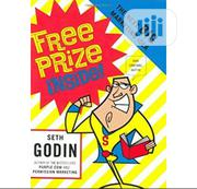 Free Prize Inside: The Next Big Marketing Idea by Seth Godin   Books & Games for sale in Lagos State, Ikeja