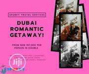 Dubai Romantic Valentine Getaway | Travel Agents & Tours for sale in Lagos State, Ikeja