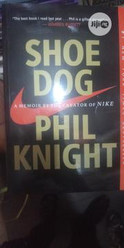 SHOE DOG The Story Of Nike | Books & Games for sale in Lagos State