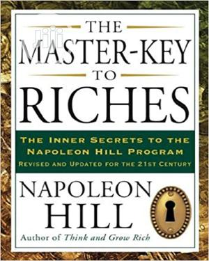 The Master-Key to Riches by Napoleon Hill   Books & Games for sale in Lagos State, Oshodi