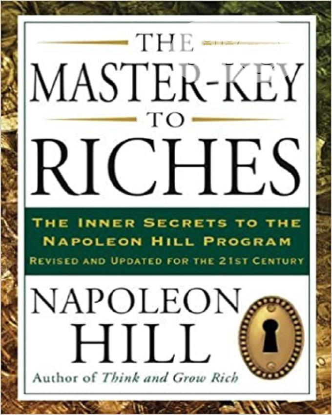 Archive: The Master-Key to Riches by Napoleon Hill