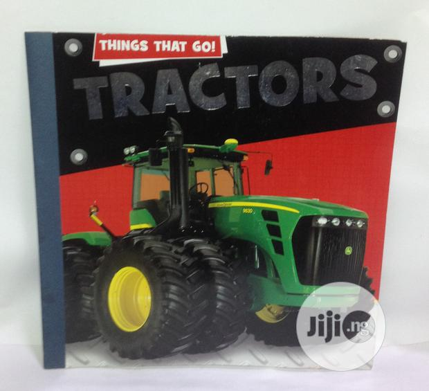 Things That Go! Tractors