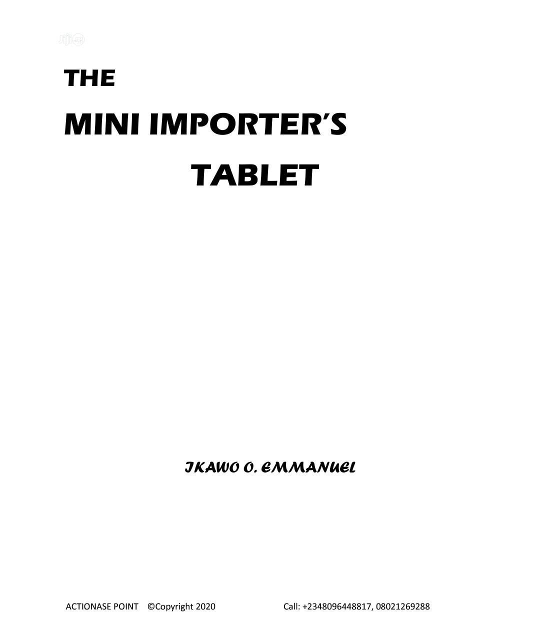 The Mini Importer's Tablet