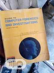 Guide To Computer Forensics And Investigations | Books & Games for sale in Lagos State, Surulere