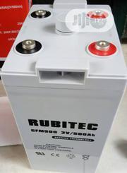 2V 500ah Rubitec Battery   Solar Energy for sale in Lagos State, Ojo
