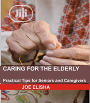 Caring For The Elderly E-book | Books & Games for sale in Lagos State, Ikeja