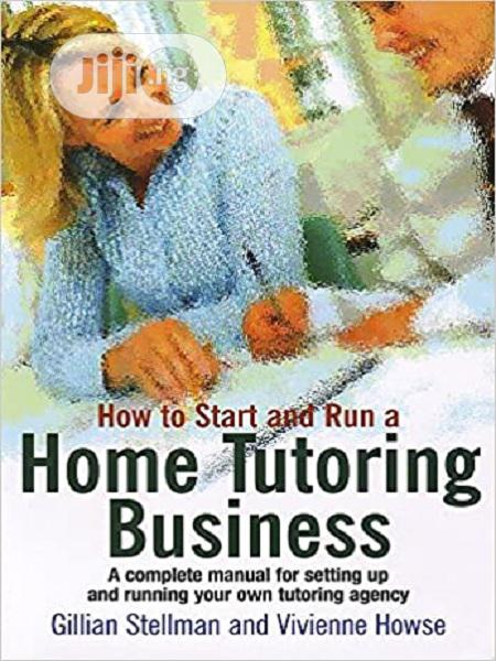 How to Start and Run a Home Tutoring Business [E-Book]