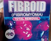 Fibroid(Fibromyoma)Total Removal | Vitamins & Supplements for sale in Lagos State, Alimosho