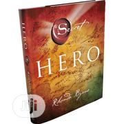 The HERO By Rhonda Byrne | Books & Games for sale in Lagos State, Lekki Phase 1