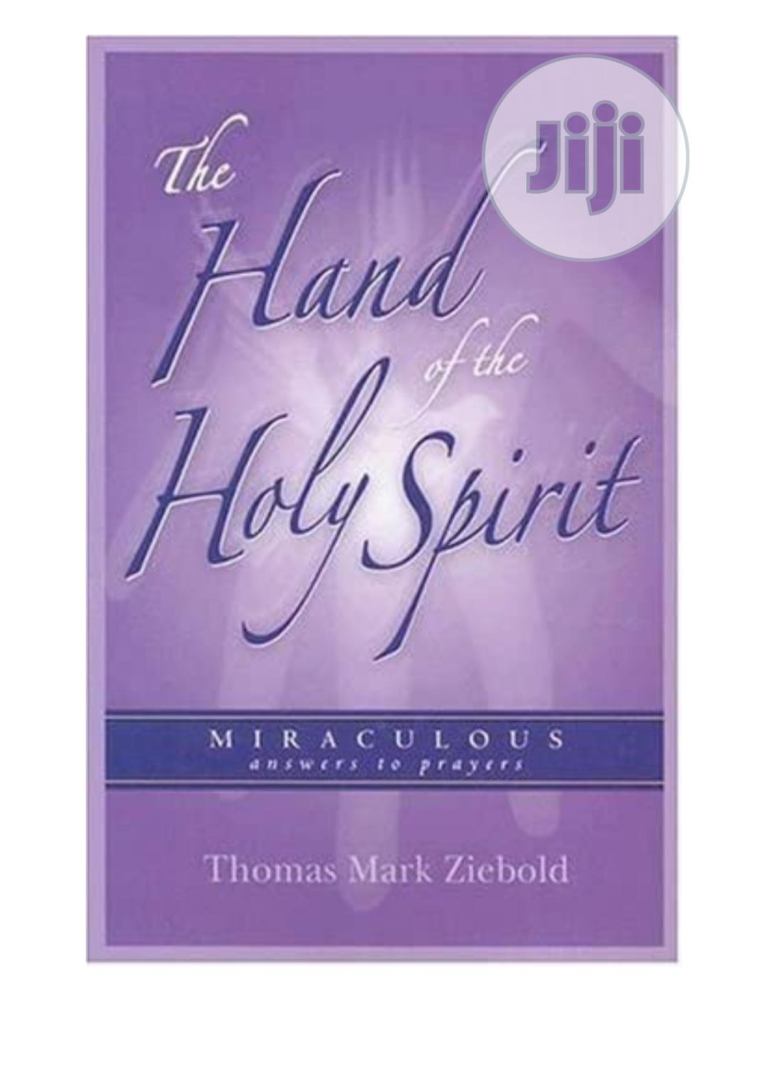 Archive: The Hand Of The Holy Spirit By Thomas Mark Ziebold