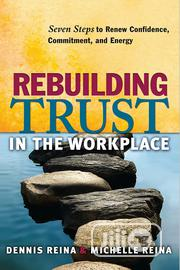 Rebuilding Trust In The Workplace By Dennis Reina, Michelle Reina | Books & Games for sale in Lagos State, Agege