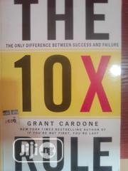 10X Rule: The Only Difference Between Success and Failure | Books & Games for sale in Lagos State, Alimosho