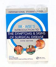 Browse's Intro To The Symptoms & Signs Of Surgical Disease | Books & Games for sale in Lagos State, Yaba