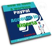 How To Open A Paypal Account That Is Able To Receive Payments In Naija | Books & Games for sale in Kano State, Kano Municipal