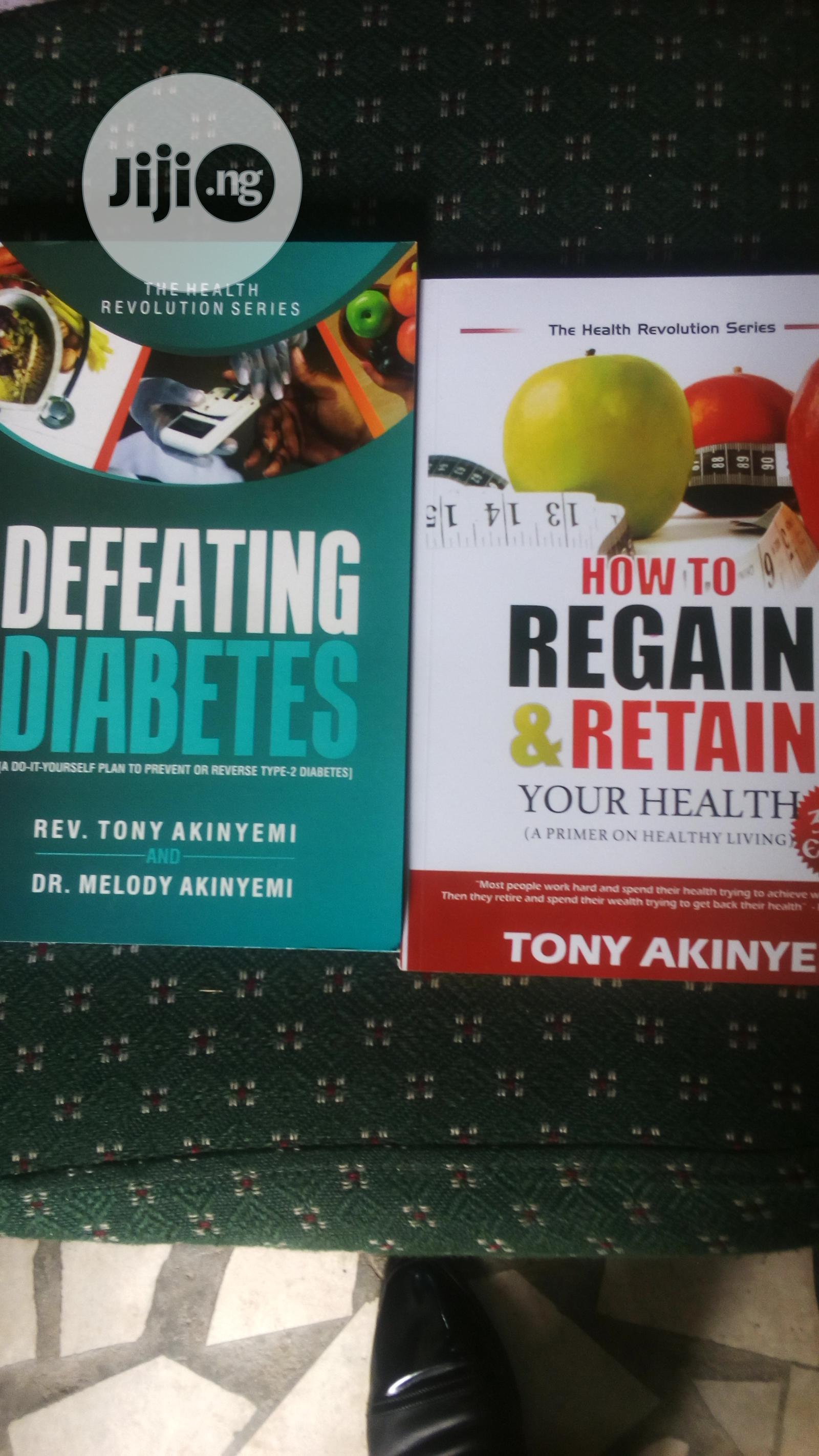 Archive: How To Regain & Retain Your Health & Defeating Diabetes