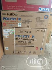 New Polystar Inverter Ac 1.5hp Split Unit R410 Super Cool + 2 Years   Home Appliances for sale in Lagos State, Ojo