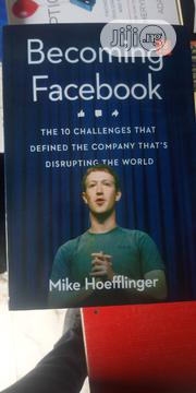 Becoming Facebook | Books & Games for sale in Lagos State, Maryland
