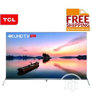 TCL 55-inch 4k Android Smart UHD Edgeless TV + 12 Months Warranty | TV & DVD Equipment for sale in Abuja (FCT) State, Wuse