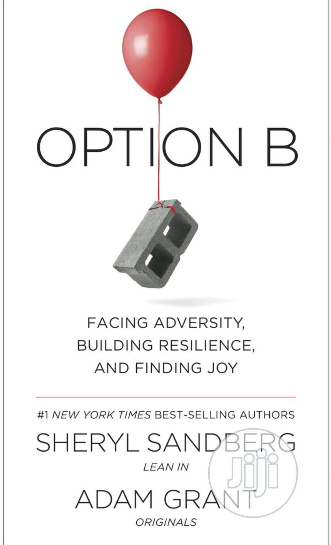 Option B By Sheryl Sandberg, Adam Grant
