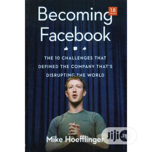Becoming Facebook | Books & Games for sale in Lagos State, Oshodi