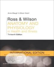 Ross And Wilson Anatomy And Physiology   Books & Games for sale in Lagos State, Surulere