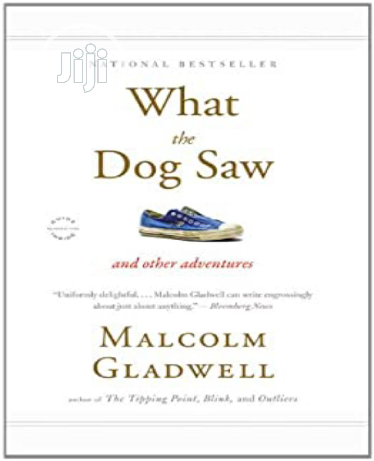 What The Dog Saw By Malcom Gladwel | Books & Games for sale in Surulere, Lagos State, Nigeria