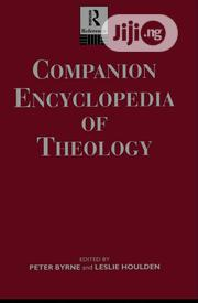 Companion Encyclopedia Of Theology By Peter Byrne And Leslie Houlden | Books & Games for sale in Lagos State, Ikeja