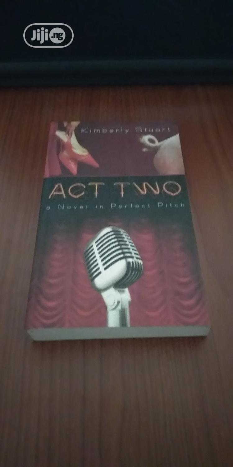 Act Two - A Novel In Perfect Pitch