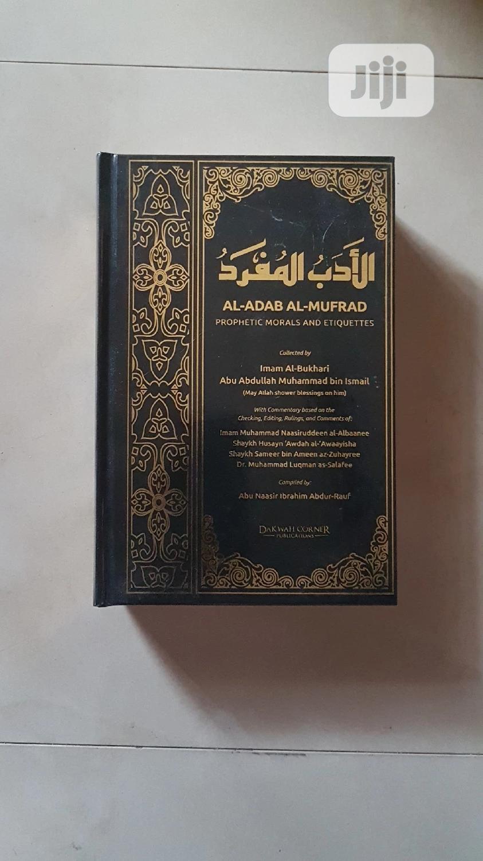 Al-adabul Mufrad By Imaam Bukhaaree | Books & Games for sale in Alimosho, Lagos State, Nigeria
