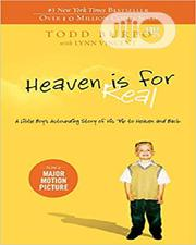 Heaven Is For Real By Todd Burpo And Lynn Vincent   Books & Games for sale in Lagos State, Oshodi-Isolo