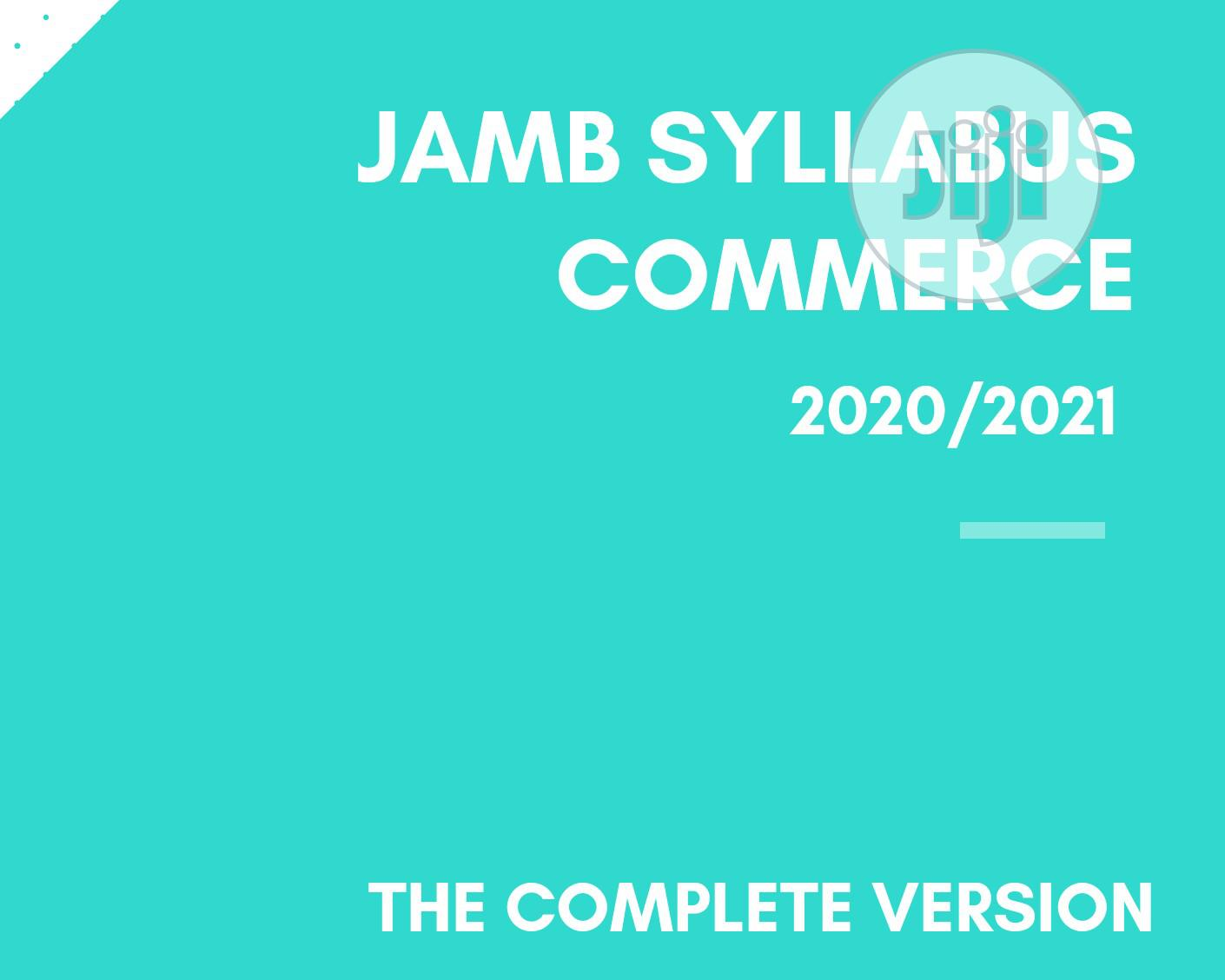 Archive: JAMB SYLLABUS COMMERCE: The Complete Version