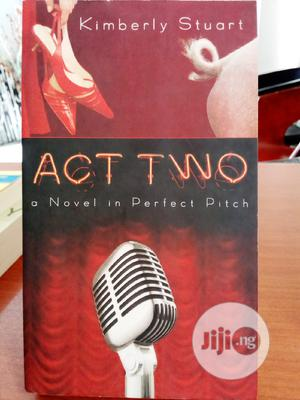 Act Two -novel | Books & Games for sale in Abuja (FCT) State, Central Business Dis