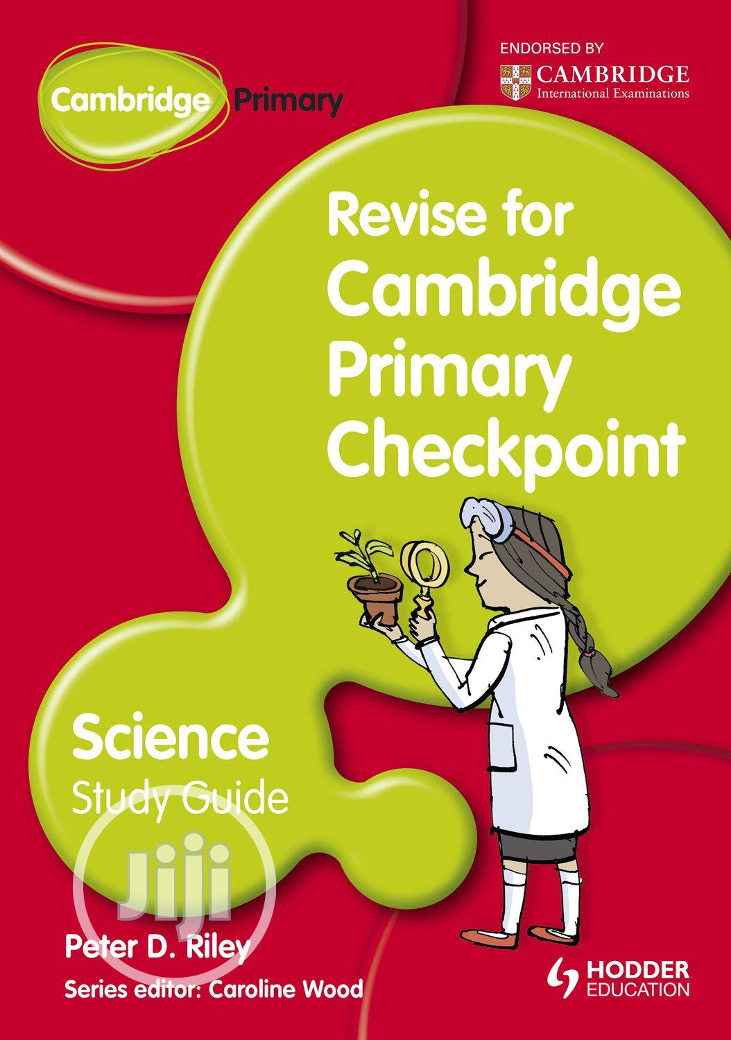 Revise for Cambridge Primary Checkpoint Science Study Guide
