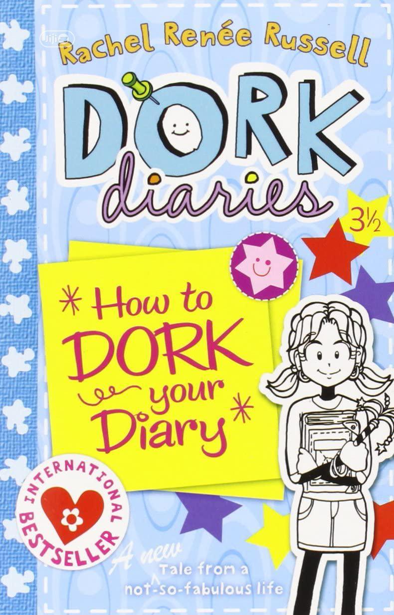 Dork Diaries Book 3.5 : How To Dork Your Diary By Rachel Renee Russell
