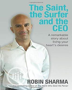 The Saint, The Surfer And The CEO By Robin Sharma   Books & Games for sale in Lagos State, Oshodi