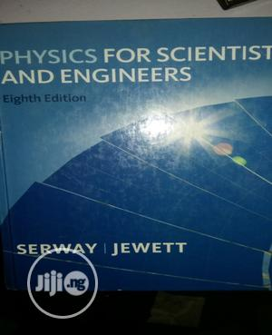 Physics For Scientists And Engineers By Serway | Books & Games for sale in Lagos State, Surulere