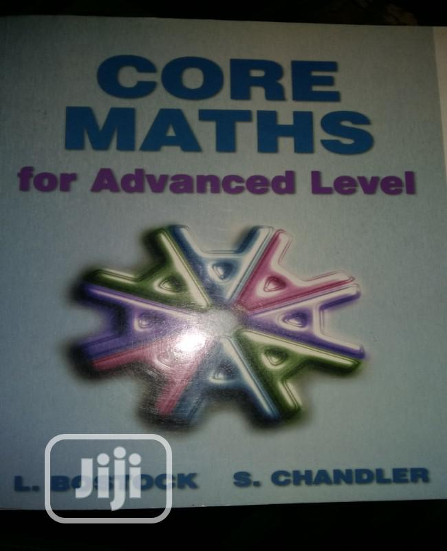 Core Maths For Advanced Level By Bostock And Chandler