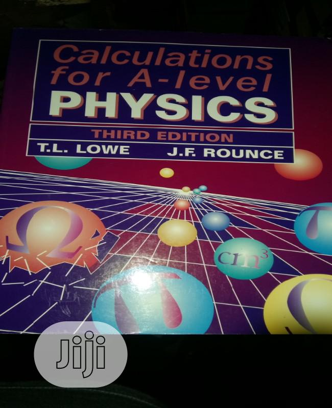 Archive: Calculations For Alevel Physics By Lowe