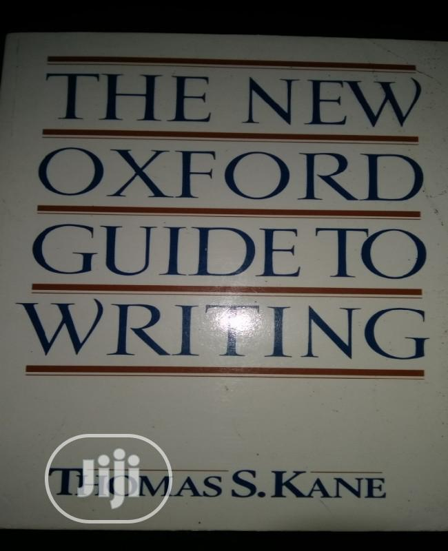The New Oxford Guide To Writing By Kane