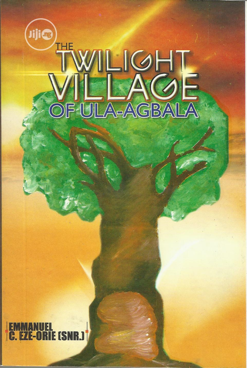 Archive: The Twilight Village Of Ula-agbala