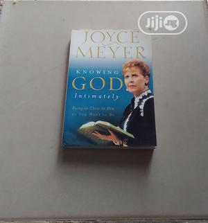 Knowing GOD Intimately By Joyce Meyer | Books & Games for sale in Abuja (FCT) State, Central Business Dis