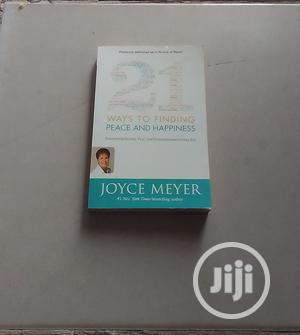 21 Ways To Finding Peace And Happiness By JOYCE MEYER | Books & Games for sale in Abuja (FCT) State, Central Business District
