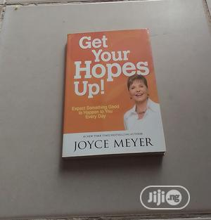 Get Your Hopes Up! By JOYCE MEYER | Books & Games for sale in Abuja (FCT) State, Central Business District