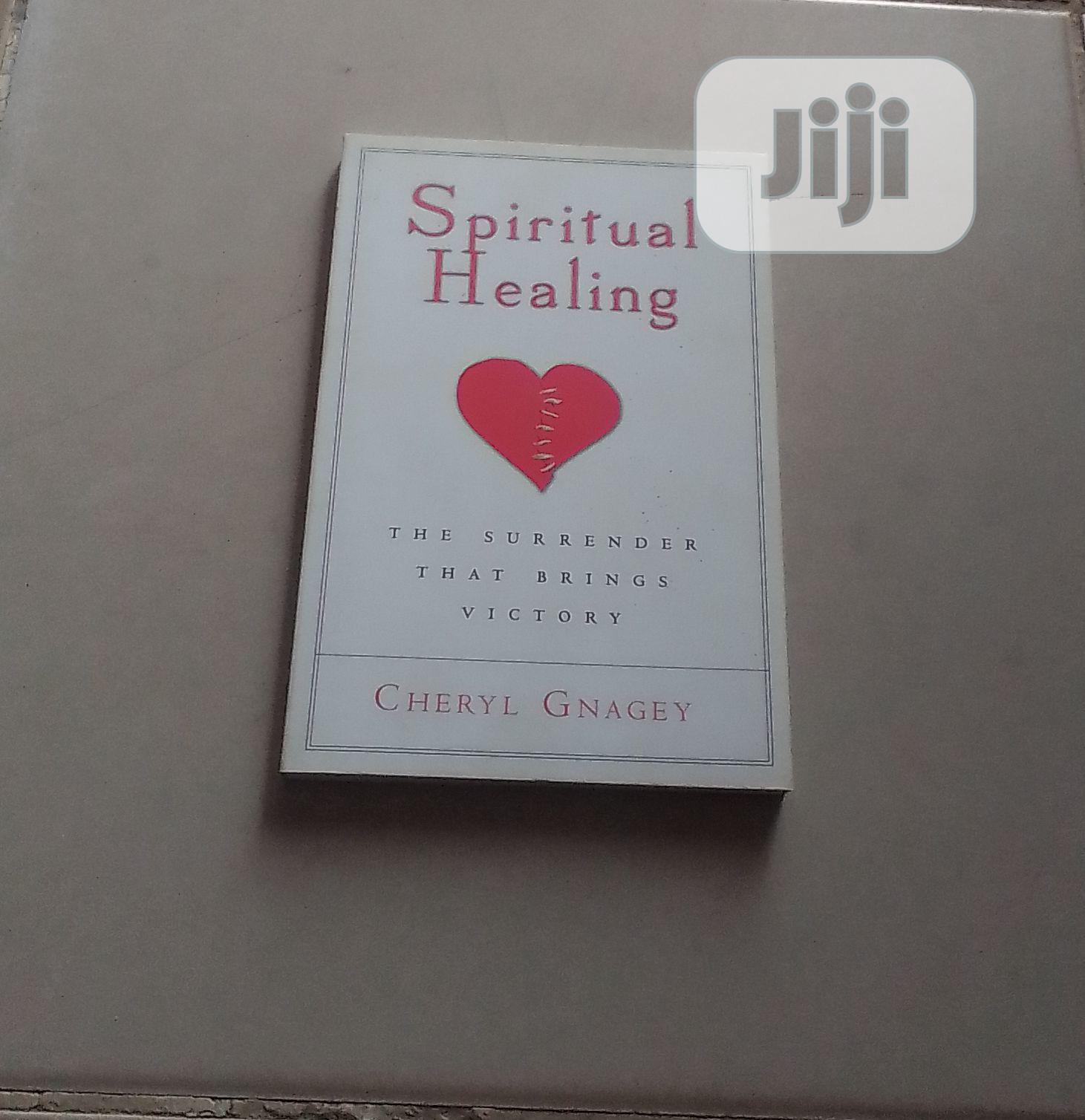 Archive: Spiritual Healing By Cheryl Gnagey